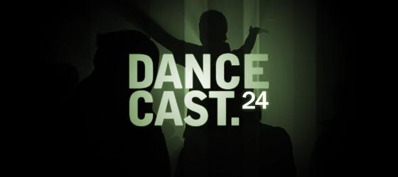 dancecast episode 24
